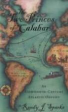 The Two Princes of Calabar: An Eighteenth-Century Atlantic Odyssey (Paperback or