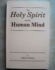 The Holy Spirit & Human Mind ~ Ashley S Johnson ~ Church of Christ ~ Like NEW