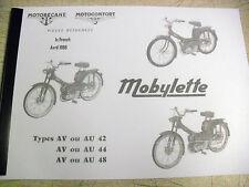 Mobylette / cyclomoteur / AV42 / AV44 / AV48 / en français / parties livre avec les éclatés