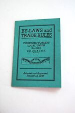 Vintage By-Laws and Trade Rules Furniture Workers Local union, No 3119