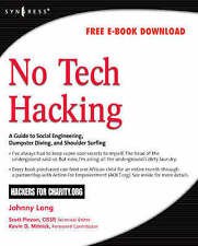 No Tech Hacking: A Guide to Social Engineering, Dumpster Diving, and Shoulder Su