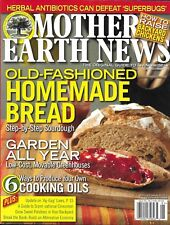 Mother Earth News Magazine Old Fashioned Homemade Bread Backyard Chickens Oils