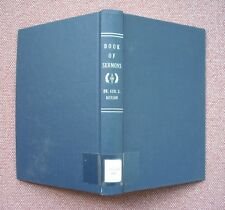 Book Of Sermons ~ by George S. Benson ~ Church Of Christ ~ HB 1963 VG