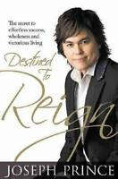 Destined to Reign by Joseph Prince (author)