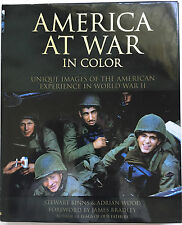 America at War in Color: Unique Images of the American Experience of World...
