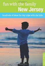 Fun with the Family New Jersey: Hundreds Of Ideas For Day Trips With The Kids (F