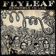 Remember to Live * by Flyleaf (CD, Dec-2010, A&M (USA))