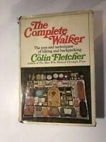 The Complete Walker: The Joys & Techniques... by Colin Fletcher 1969 1st HC w/DJ