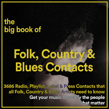 The BIG BOOK of 3686 FOLK COUNTRY, BLUES Music Industry Promo Contacts & Details