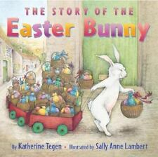 The Story of the Easter Bunny (Paperback or Softback)