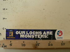 STICKER,DECAL FORD CALTEX OUR LOCHS ARE MONSTERS OTAGO HIGHLANDERS LARGE