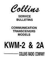 Collins KWM-2 Service Bulletins Set Of Ten