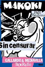 MAKOKI. INTEGRAL (Gallardo / Mediavilla / Borrayo)