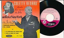 """COLETTE RENARD 45 TOURS EP 7"""" FRANCE UN ROI A NEW-YORK (CHARLIE CHAPLIN)"""