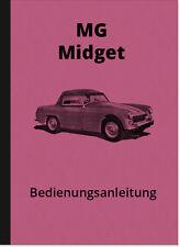 MG Midget Bedienungsanleitung Betriebsanleitung Handbuch Owners User Manual
