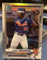 RONNY MAURICIO 2021 Bowman Chrome Prospect Refractor #251/499, Mets SP