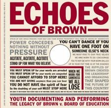 Echoes of Brown: Youth Documenting and Performing the Legacy of Brown V. Board