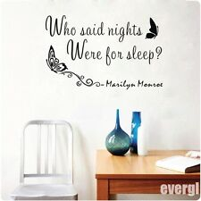 MARILYN MONROE WHO SAID NIGHTS FOR SLEEP Quote Art PVC Wall Decal Stickers Decor