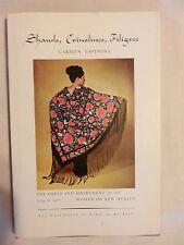 Shawls, Crinolines, Filigree by Carmen Espinosa hardcover, signed 1970