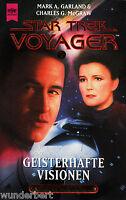 *- Star TREK VOYAGER 7 - Geisterhafte VISIONEN - M. A. GARLAND/Ch.G. McGRAW tb