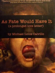 As Fate Would Have It Michael Louis Calvillo Signed 1st Edition 2000 Bad Moon