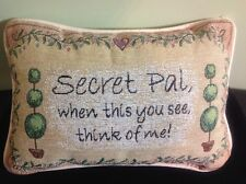 """""""Secret Pal, When This You See, Think of Me"""" 9"""" x 12"""" Word Tapestry Pillow"""