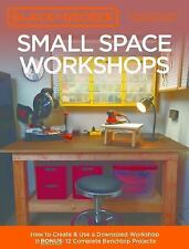 Black & Decker: Small Space Workshops : How to Create and Use a Downsized...