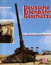 Deutsche Eisenbahngeschütze Fernkampfgeschütze Dora Geschütz Artillerie Buch