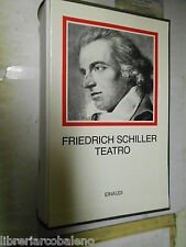 FRIEDRICH SCHILLER - TEATRO -  EINAUDI, I MILLENNI, 1994