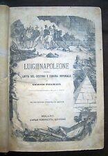 1883 Luigi Napoleone, ovvero lotta del destino e corona imperiale - CON FIGURE