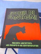 Storie di fantasmi El racconti dell'orrore mistero