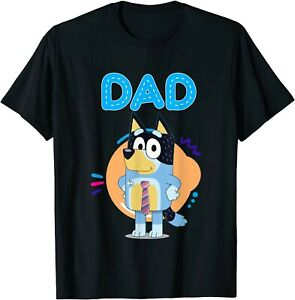 Bluey Dad Lover Forever For Men Woman Kid T-Shirt