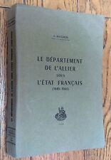 C.Rougeron 1969 LE DÉPARTEMENT DE L'ALLIER SOUS L'ÉTAT FRANÇAIS 1940-1944