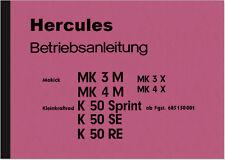 Hercules K 50 Sprint MK 3 4 M X S Bedienungsanleitung Betriebsanleitung Handbuch