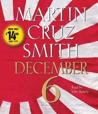 December 6 by Martin Cruz Smith (2008, CD, Abridged)