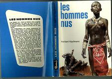 Les Hommes nus 1968 Joubert non Scout Signe de Piste Afrique Kaufmann Alsatia