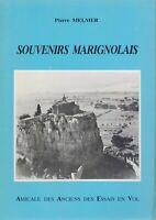 PIERRE MELMER - SOUVENIRS MARIGNOLAIS - AMICALE DES ANCIENS DES ESSAIS EN VOL