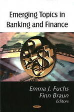 Emerging Topics in Banking and Finance by