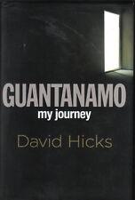 DAVID HICKS GUANTANAMO my journey HCDJ