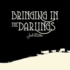 Josh Ritter - Bringing In The Darlings - Brand New and Sealed Rare CD Folk Music