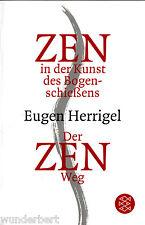 """Eugen Herrigel - """" Der ZEN-Weg + ZEN in der Kunst des Bogenschießens """" (2004) tb"""