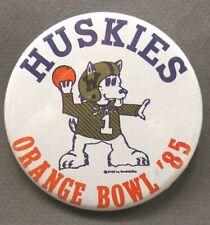 HUSKIES 1985 ORANGE BOWL University of Washington football pinback button