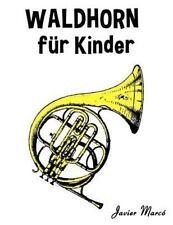 Waldhorn Für Kinder : Weihnachtslieder, Klassische Musik, Kinderlieder,...