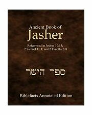 Ancient Book Of Jasher: Referenced In Joshua 10:13; 2 Samuel 1:... Free Shipping