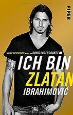 Ich bin Zlatan: Meine Geschichte von Ibrahimovic, Zlatan | Buch | Zustand gut