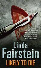 Likely To Die (Alexandra Cooper),Linda Fairstein- 9780751542882