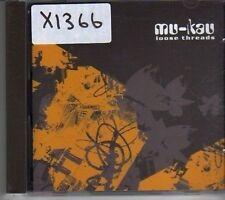 (CK704) Mu-Kau, Loose Threads - 2002 CD