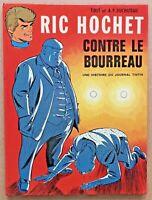 BD Ric HOCHET contre Le BOURREAU / EO 1972 - Tibet & Duchâteau univers Tintin