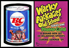 WACKY PACKAGES OLD SCHOOL SERIES 1 PROMO CARD - 2009 BC COLA - MINT CONDITION