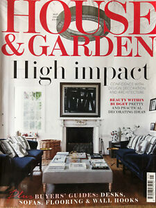 HOUSE AND GARDEN MAGAZINE MAY 2019 EDITION